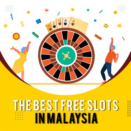 The Best Free Slots in Malaysia