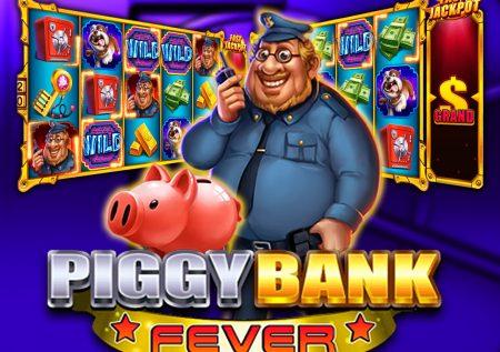 Piggy Bank Fever