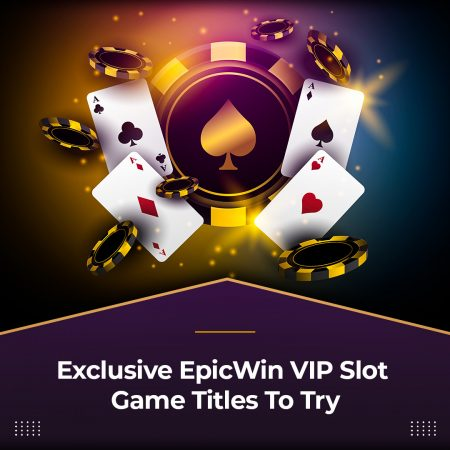 Exclusive EpicWin Slot Game Titles To Try