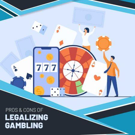 Pros & Cons of Legalizing Gambling