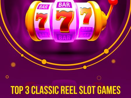 Top 3 Classic Reel Slot Games on EpicWin To Play Today