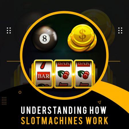 Understanding How Slot Machines Work