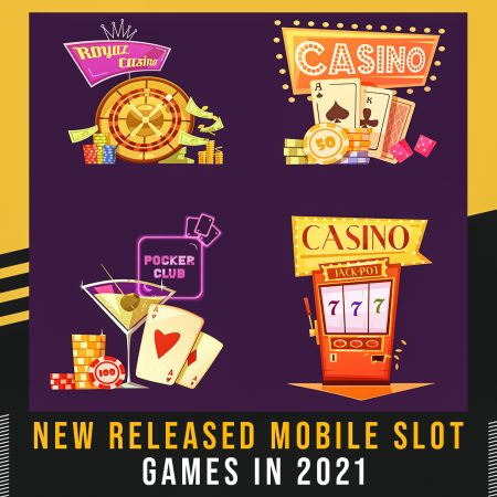 New Released Mobile Slot Games in 2021
